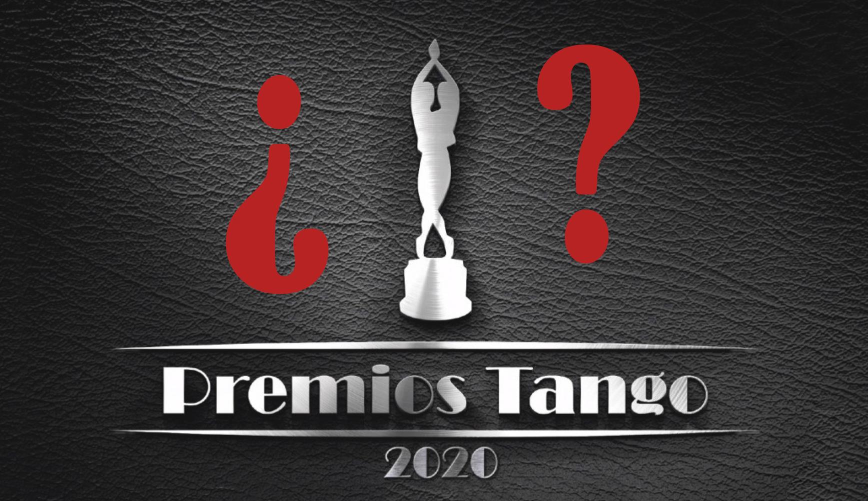 En suspenso Premios Tango 2020