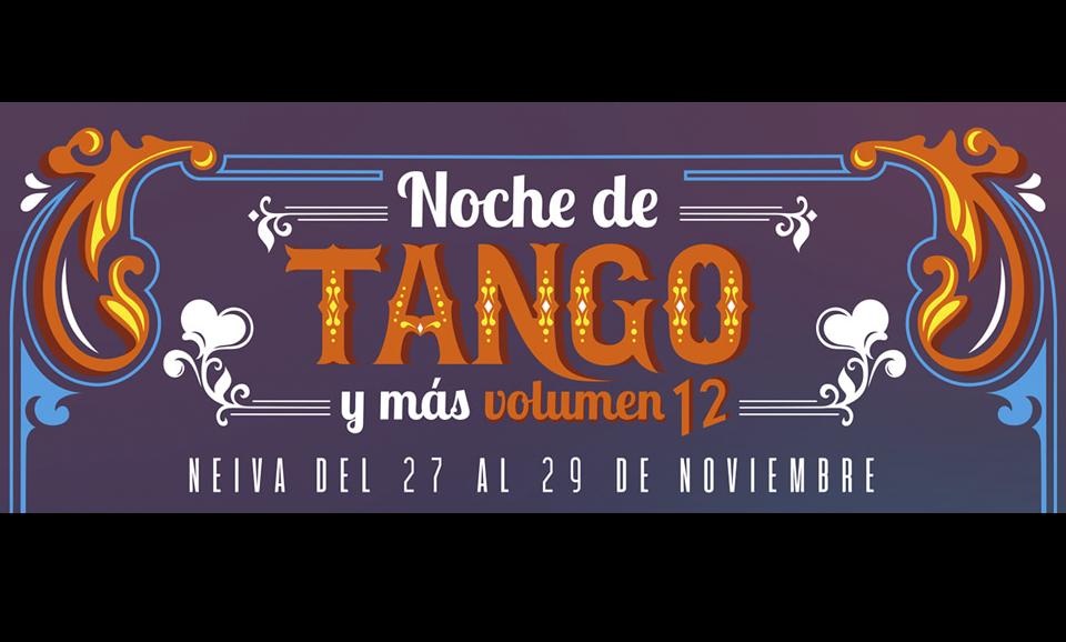La magia del Tango se tomará Neiva